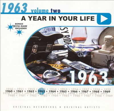 A Year in Your Life: 1963, Vol. 2