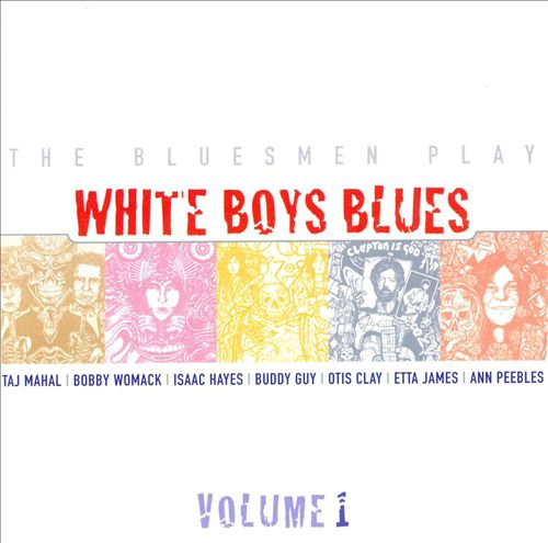 The Bluesmen Play: White Boys Blues, Vol. 1