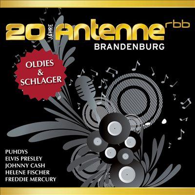 20 Jahre Antenne Brandenburg: Oldies & Schlager