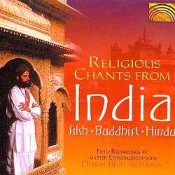Religious Chants From India: Sikh, Buddhist, Hindu