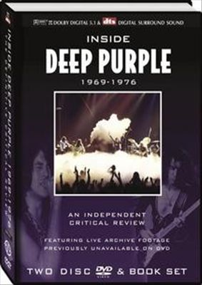 Inside Deep Purple 1969-1976: An Independent Critical Review