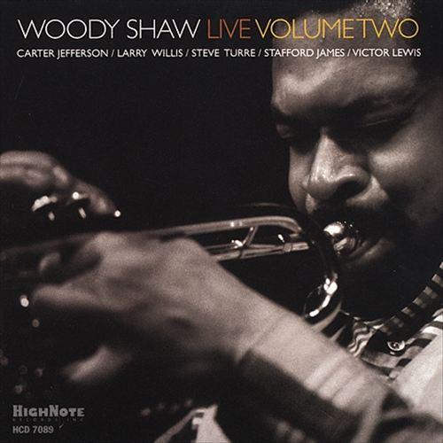 Woody Shaw Live, Vol. 2