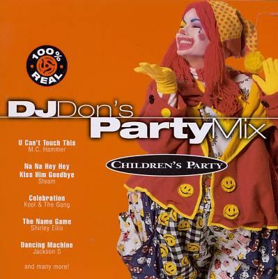 DJ Don's Party Mix: Children's Party