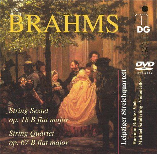 Brahms: String Sextet; String Quartet