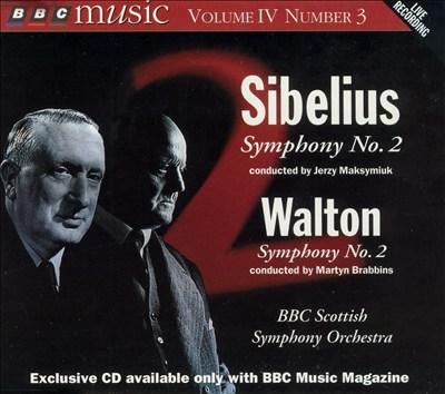 Sibelius: Symphony No. 2; Walton: Symphony No. 2
