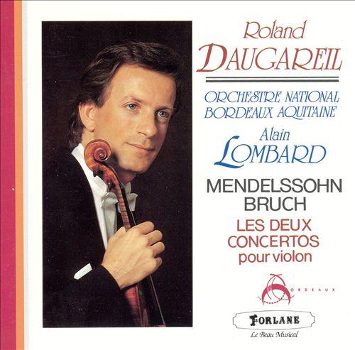 Mendelssohn, Bruch: Les deux concertos pour violon