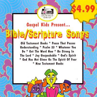 Gospel Kids Present...Bible Scripture Songs