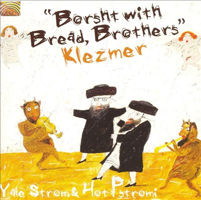 Borsht with Bread, Brothers/Klezmer