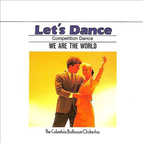 Let's Dance, Vol. 7: Competition Dance - We Are the World