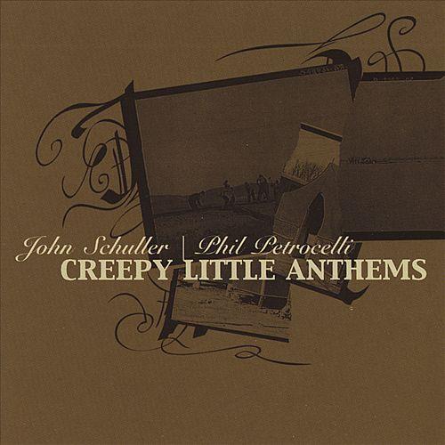 Creepy Little Anthems