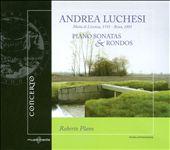 Andrea Luchesi: Piano Sonatas & Rondos