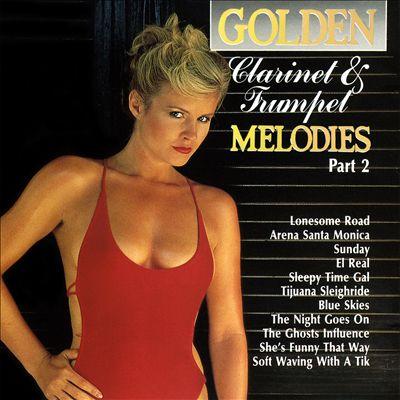 Golden Clarinet & Trumpet Melodies, Pt. 2