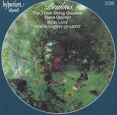 Brahms: The Three String Quartets; Piano Quintet