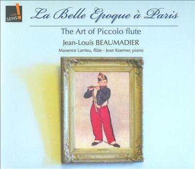 La Belle Epoque à Paris: The Art of the Piccolo Flute