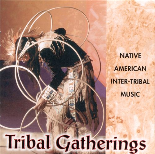 Tribal Gathering: Native American Inter-Tribal Music