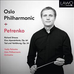 Richard Strauss: Eine Alpensinfonie, Op. 64; Tod und Verklärung, Op. 24