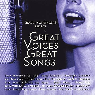 Society of Singers Presents: Great Voices, Great Songs
