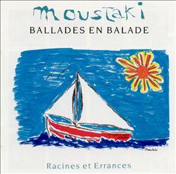 Ballades en Balade: Racines et Errances