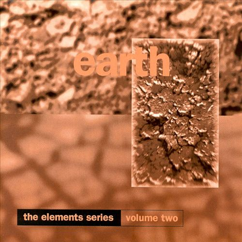 The Elements Series, Vol. 2: Earth