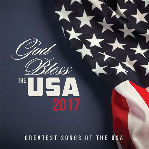 God Bless The USA 2017
