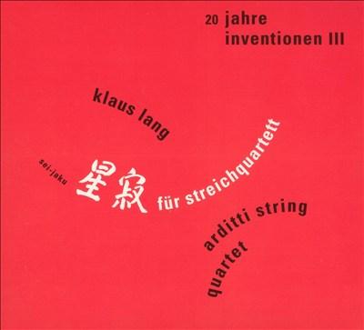 Klaus Lang: Sei-Jaku für Streichquartett