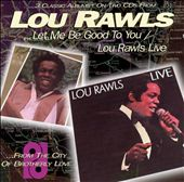 Let Me Be Good to You/Lou Rawls Live