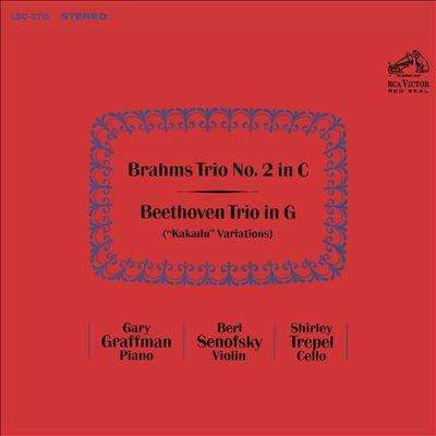 """Brahms: Trio No. 2 in C; Beethoven: Trio in G (""""Kakadu"""" Variations)"""