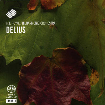 Delius: Orchestral Works [Hybrid SACD] [Germany]