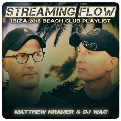 Streaming Flow: Ibiza 2018 Beach Club Playlist