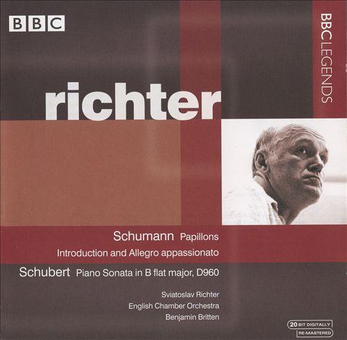 Schumann: Papillons; Introduction & Allegro appassionato; Schubert: Piano Sonata in B flat major, D. 960