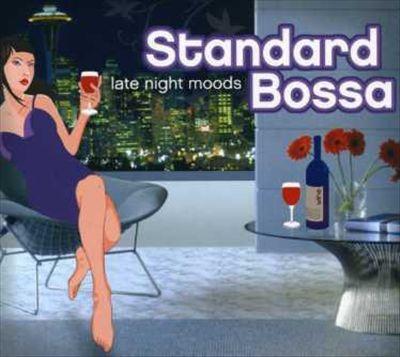 Late Night Moods: Standard Bossa