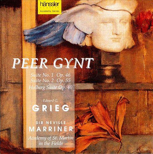 Grieg: Peer Gynt Suites Nos. 1 & 2; Holberg Suite