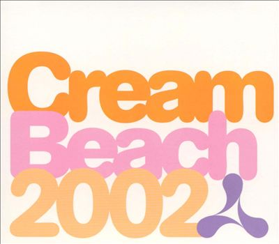 Cream Beach 2002