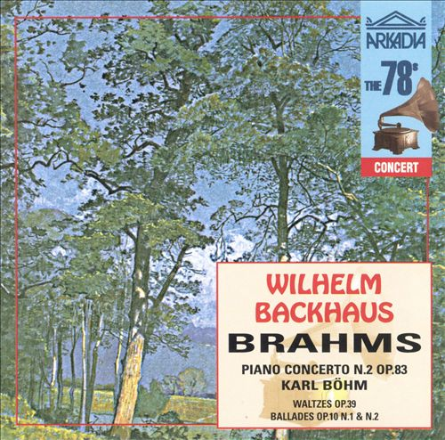 Brahms: Piano Concerto in Bf No2, Op83; Ballade in Dm Op10/1