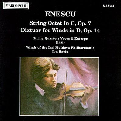 Enescu: String Octet in C major/Dixtuor for Wind