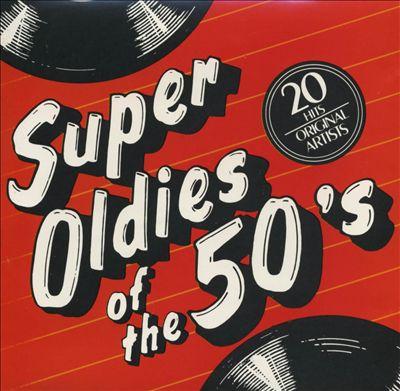 Super Oldies of the 50's, Vol. 2