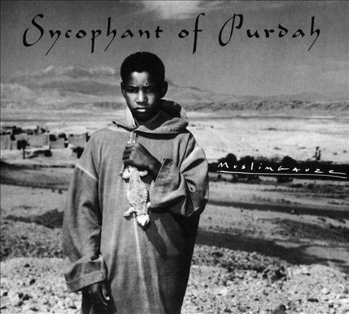 Sycophant of Purdah