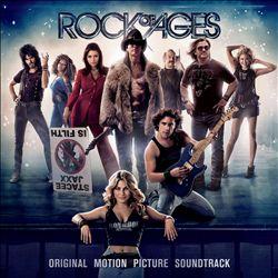 Rock of Ages [Original Motion Picture Soundtrack]