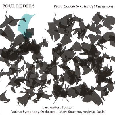 Poul Ruders: Viola Concerto; Handel Variations
