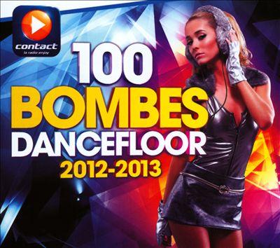 100 Bombes Dancefloor 2012-2013