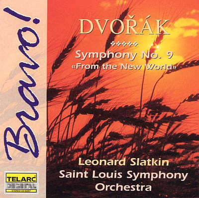 "Dvorák: Symphony No. 9, Op. 95 ""From the New World"""
