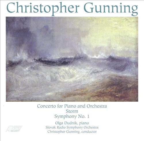 Christopher Gunning: Concerto for Piano and Orchestra; Storm; Symphony No. 1