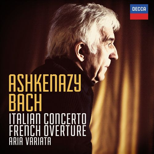 Bach: Italian Concerto; French Overture; Aria Variata