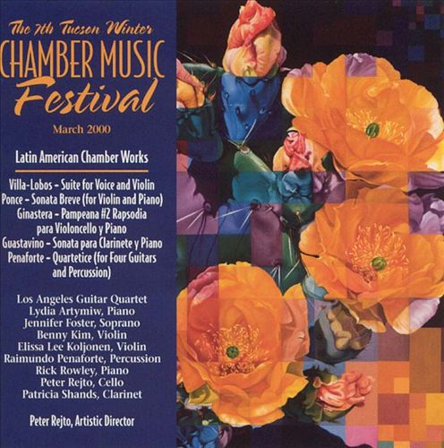 The 7th Tucson Winter Chamber Music Festival, March 2000