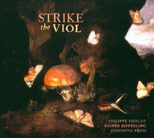Strike the Viol