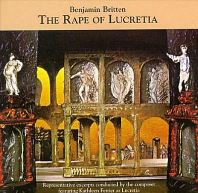 Britten: The Rape of Lucretia (Highlights)