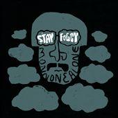 Stay Foggy