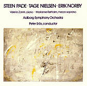 Steen Pade: Piano Concerto; Tage Nielsen: Il Giardino Magico; Erik Norby: Rilke Lieder