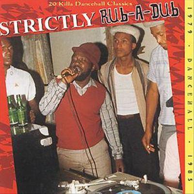 Strictly Rub-a-Dub [Trojan]
