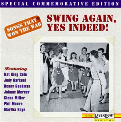 Songs that Won the War, Vol. 8: Swing Again, Yes Indeed